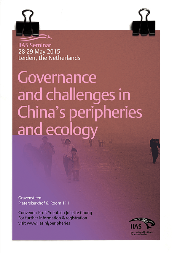 IIAS - Juliette Chung - Governance and Challenges in China's Peripheries and Ecology - Leiden University