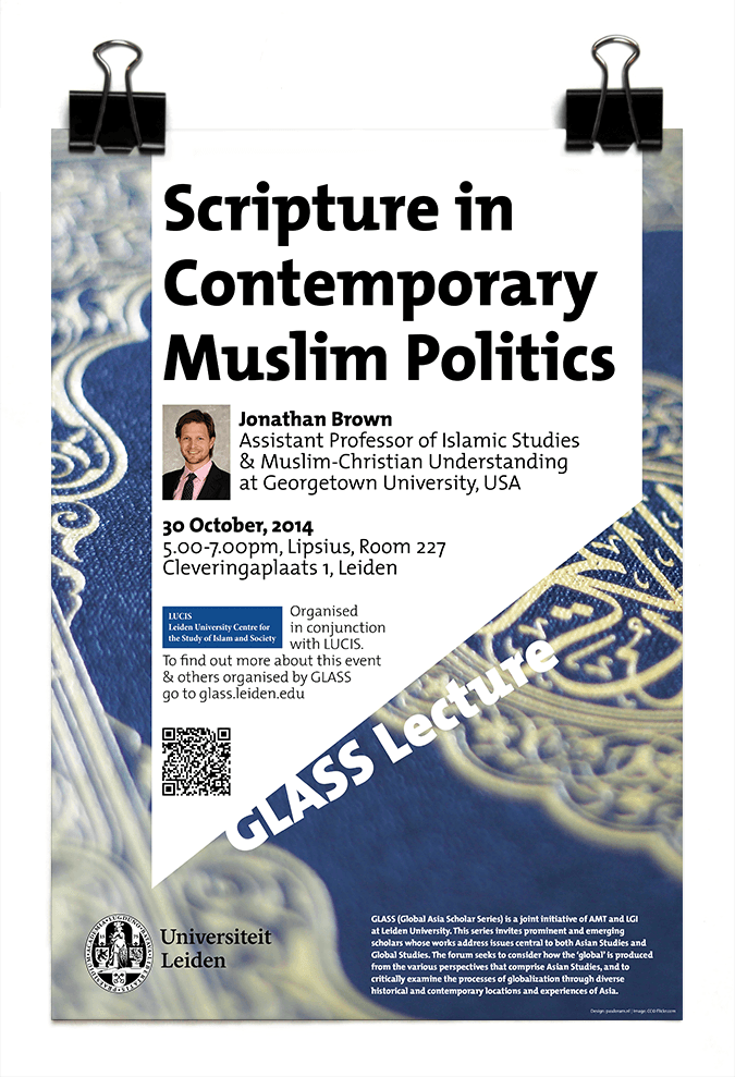 Dr Johnathan Brown - GLASS Lecture - Scripture in Contemporary Muslim Politics - Leiden University