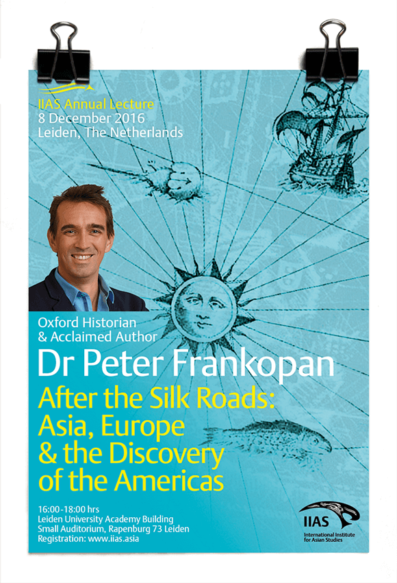 Peter Frankopan - After the Silk Roads - Annual Lecture 2016 - IIAS