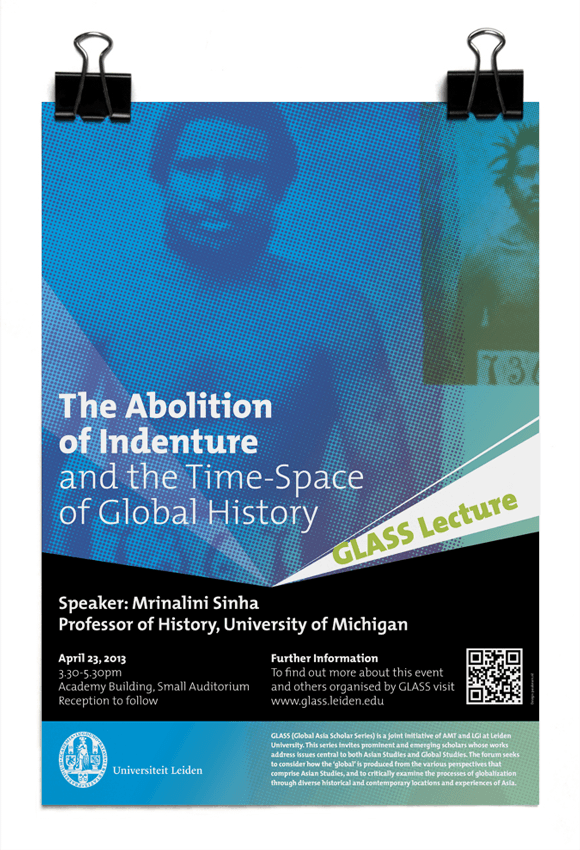 Mrinalina Sinha, University of Michigan - The abolition of indenture and the time-space of global history - Leiden University
