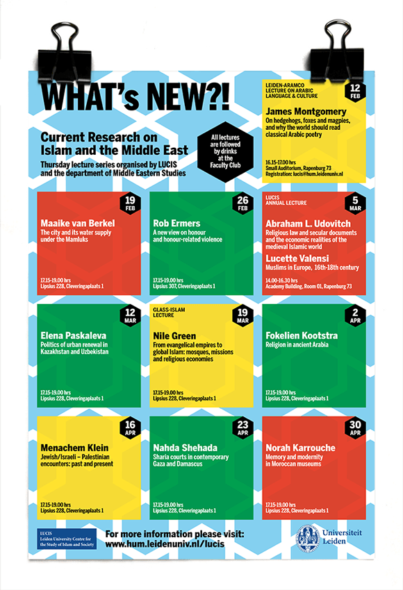 LUCIS - What's New?! Lecture Series 2015 - Current Research on Islam and the Middle East - Nile Green - Abraham L. Udovitch - Lucette Valensi - James Montgomery - Leiden University